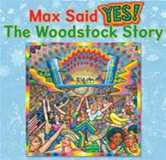 max-said-yes-woodstock40thanniversary